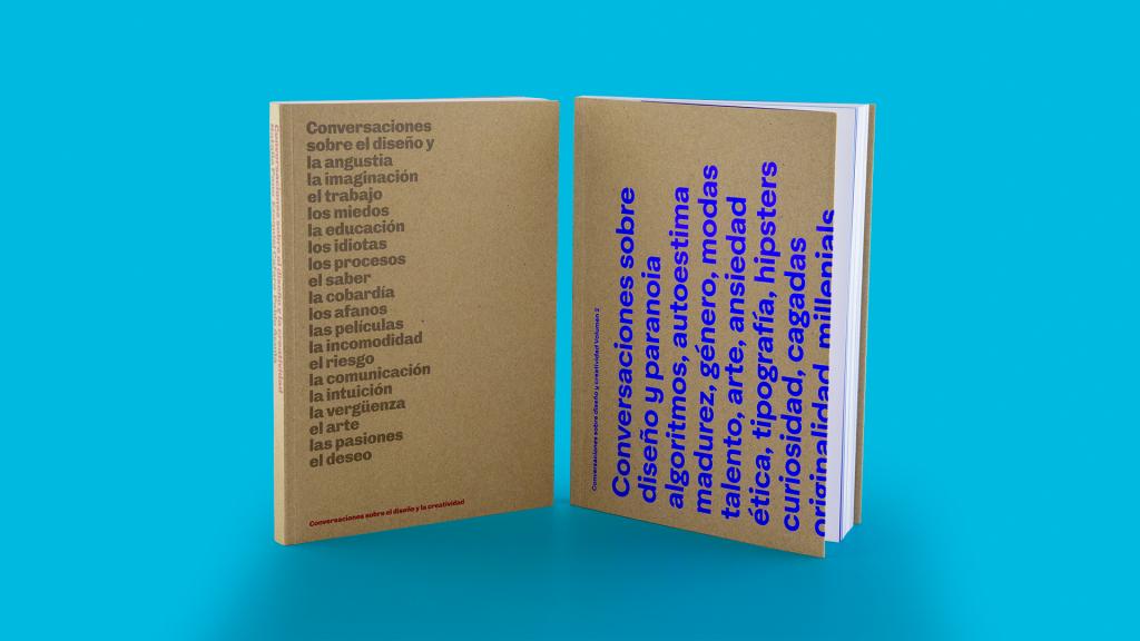 Los dos tomos de «Conversaciones sobre diseño y creatividad» . El primero se agotó; el último sigue disponible
